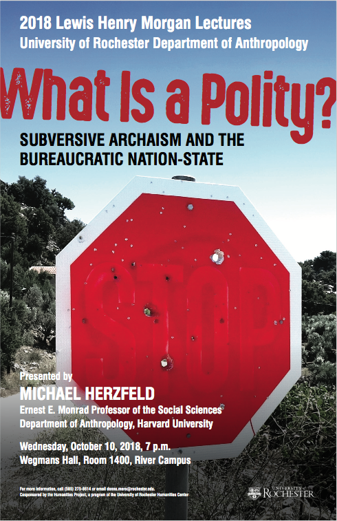 <strong>2018 Lewis Henry Morgan Lecture</strong> <br>What is a Polity?<br> Subversive Archaism and the Bureaucratic <br>Nation-State