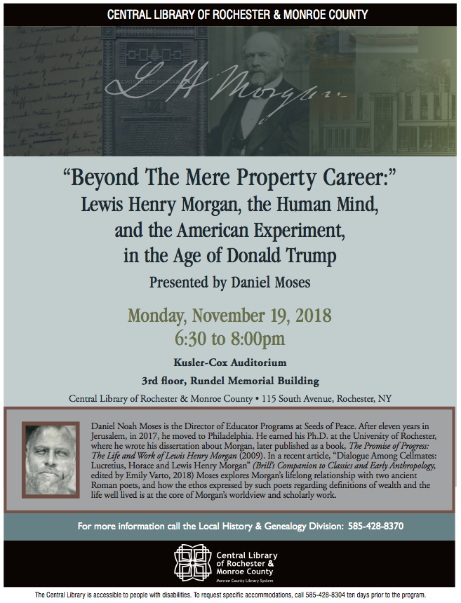 "Beyond the ""Mere Property Career"": Lewis Henry Morgan, the Human Mind, and the American Experiment in the Age of Donald Trump"
